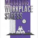 Ebook 978-0761901938 Managing Workplace Stress (Advanced Topics in Organizational Behavior)