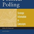 Ebook 978-0742561311 Political Polling: Strategic Information in Campaigns (Campaigning American