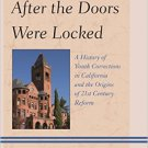 Ebook 978-1442246713 After the Doors Were Locked: A History of Youth Corrections in California an