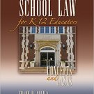 Ebook 978-1412960304 School Law for K-12 Educators: Concepts and Cases