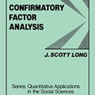 Ebook 978-0803920446 Confirmatory Factor Analysis: A Preface to LISREL (Quantitative Applications