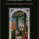 Ebook 978-1472478139 Commerce, Peace, and the Arts in Renaissance Venice: Ruzante and the Empire