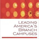 Ebook 978-1607091783 Leading America's Branch Campuses (American Council on Education Series on H