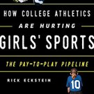 Ebook 978-1442266285 How College Athletics Are Hurting Girls' Sports: The Pay-to-Play Pipeline