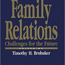 Ebook 978-0803939462 Family Relations: Challenges for the Future (Current Issues in the Family)