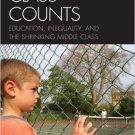 Ebook 978-0742547414 Class Counts: Education, Inequality, and the Shrinking Middle Class