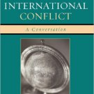 Ebook 978-0742544727 Religion, Culture, and International Conflict: A Conversation