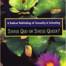 Ebook 978-0742541955 A Radical Rethinking of Sexuality and Schooling: Status Quo or Status Queer?