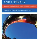 Ebook 978-1442234949 Bridging Technology and Literacy: Developing Digital Reading and Writing Pra