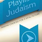Ebook 978-1566994392 Playlist Judaism: Making Choices for a Vital Future