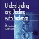 Ebook 978-0761917144 Understanding and Dealing With Violence: A Multicultural Approach (Winter Ro