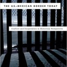 Ebook 978-1442231115 The U.S.-Mexican Border Today: Conflict and Cooperation in Historical Perspe