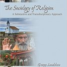 Ebook 978-1412937214 The Sociology of Religion: A Substantive and Transdisciplinary Approach