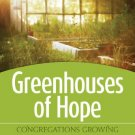 Ebook 978-1566994095 Greenhouses of Hope: Congregations Growing Young Leaders Who Will Change the