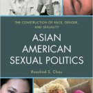 Ebook 978-1442209251 Asian American Sexual Politics: The Construction of Race, Gender, and Sexual