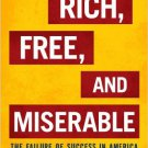 Ebook 978-1442200944 Rich, Free, and Miserable: The Failure of Success in America