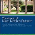 Ebook 978-0761930129 Foundations of Mixed Methods Research: Integrating Quantitative and Qualitat