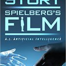 Ebook 978-1442278189 Kubrick's Story, Spielberg's Film: A.I. Artificial Intelligence
