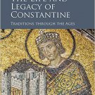Ebook 978-1472433244 The Life and Legacy of Constantine: Traditions through the Ages