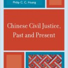 Ebook 978-0742567696 Chinese Civil Justice, Past and Present (Asia/Pacific/Perspectives)