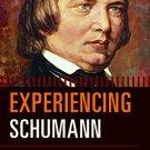 Ebook 978-1442240032 Experiencing Schumann: A Listener's Companion