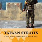 Ebook 978-0810888890 Taiwan Straits: Crisis in Asia and the Role of the U.S. Navy (Global Flashpo
