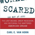 Ebook 978-1442232419 Working Scared (Or Not at All): The Lost Decade, Great Recession, and Restor