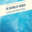Ebook 978-1475830316 The Shaping of Thought: A Teacher's Guide to Metacognitive Mapping and Criti