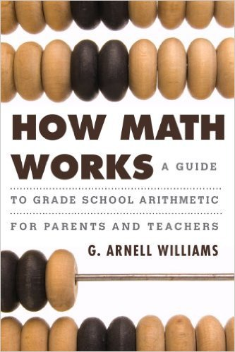 Ebook 978-1442218741 How Math Works: A Guide to Grade School Arithmetic for Parents and Teachers