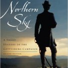 Ebook 978-0742559813 Beneath a Northern Sky: A Short History of the Gettysburg Campaign (The Amer