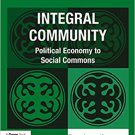 Ebook 978-1409446798 Integral Community: Political Economy to Social Commons (Transformation and
