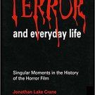 Ebook 978-0803958487 Terror and Everyday Life: Singular Moments in the History of the Horror Film