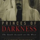 Ebook Princes of Darkness: The Saudi Assault on the West