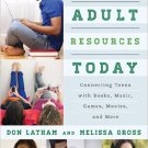 Ebook 978-0810887992 Young Adult Resources Today: Connecting Teens with Books, Music, Games, Movi