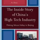 Ebook 978-0742555792 The Inside Story of China's High-Tech Industry: Making Silicon Valley in Bei
