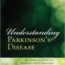 Ebook 978-1442253094 Understanding Parkinson's Disease: An Introduction for Patients and Caregive