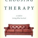 Ebook 978-1442253087 Choosing Therapy: A Guide to Getting What You Need