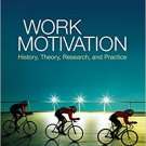Ebook 978-1412990936 Work Motivation: History, Theory, Research, and Practice