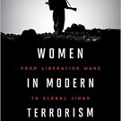 Ebook 978-1442274983 Women in Modern Terrorism: From Liberation Wars to Global Jihad and the Isla