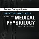 Ebook 978-1455770069 Pocket Companion to Guyton & Hall Textbook of Medical Physiology (Guyton Phy
