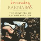 Ebook 978-1566992930 Becoming Barnabas: The Ministry of Encouragement
