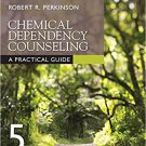 Ebook 978-1506307343 Chemical Dependency Counseling: A Practical Guide