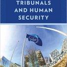 Ebook 978-1442269675 International Tribunals and Human Security