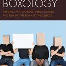 Ebook 978-1475821338 Boxology: Thinking and Working Inside, Outside, and Beyond the Box and the C