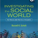 Ebook 978-1483350677 Investigating the Social World: The Process and Practice of Research