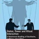 Ebook 978-1409427360 Status, Power and Ritual Interaction: A Relational Reading of Durkheim, Goff