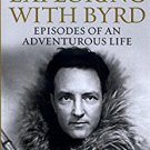 Ebook 978-1442241688 Exploring with Byrd: Episodes of an Adventurous Life (Admiral Byrd Classics)