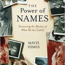 Ebook 978-1442259782 The Power of Names: Uncovering the Mystery of What We Are Called