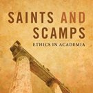 Ebook 978-0847675180 Saints and Scamps: Ethics in Academia