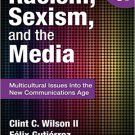 Ebook 978-1452217512 Racism, Sexism, and the Media: Multicultural Issues Into the New Communicati